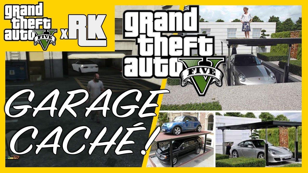 Gta 5 les garages cach s comment changer les voitures for Voiture garage gta 5