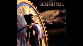 Watch Slaughter She Wants More video