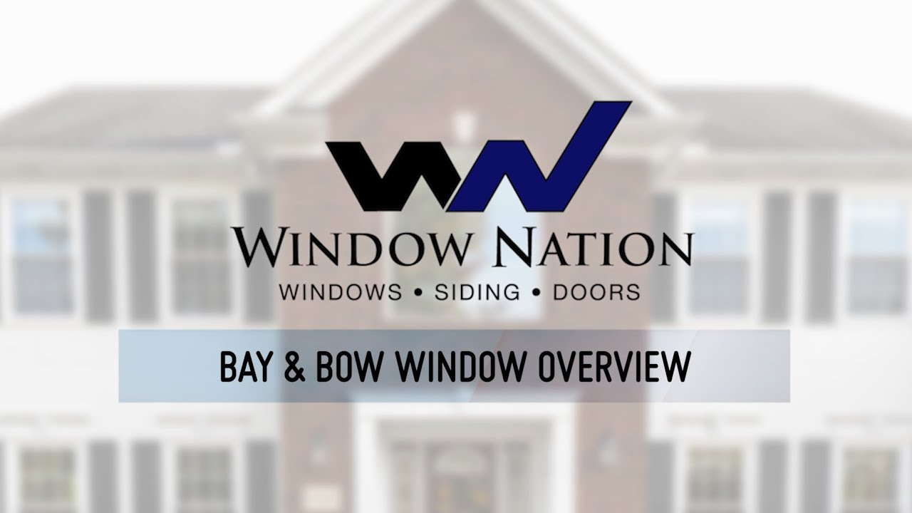 bow and bay windows from window nation youtube bow and bay windows from window nation