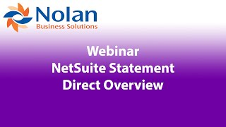 NetSuite - Statement Direct Overview Recorded Webinar