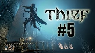 Thief Walkthrough Part 5 Chapter 2 Dust to Dust