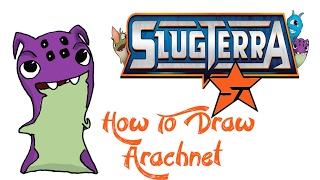 How To Draw Arachnet (SLUGTERRA)