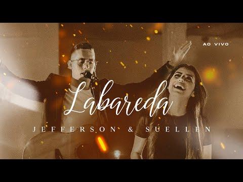 LABAREDA┃JEFFERSON & SUELLEN