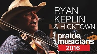 Prairie Musicians 806: Ryan Keplin & Hicktown