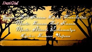 Sanam Teri Kasam Lyrics Translation in English