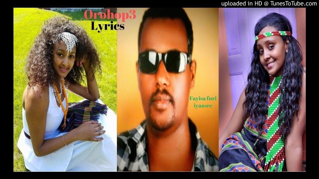 Fayisa furi New 2018**** iyyaasee oromo music lyrics