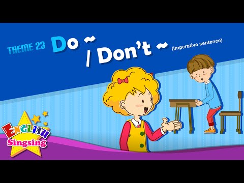 Theme 23. Do~/Don't~ - Imperative sentence | ESL Song & Story - Learning English for Kids