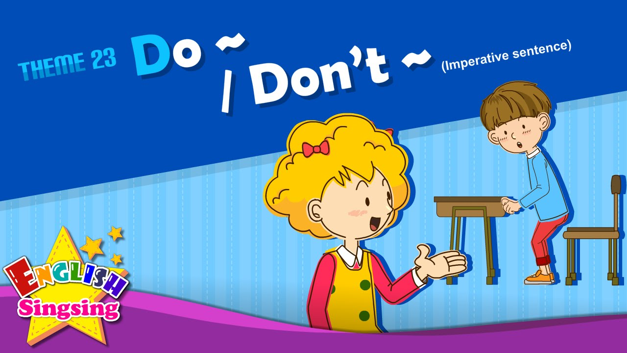 Theme 23. Do~/Don't~ - Imperative Sentence