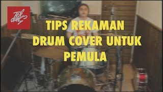 Tips Rekaman Drum Cover
