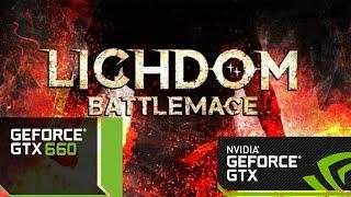 Lichdom  Battlemage PC GAMEPLAY GTX 660 @1080P