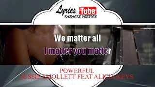 Karaoke Music JUSSIE SMOLLETT FEAT ALICIA KEYS - POWERFUL
