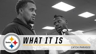 Steelers Antonio Brown finds out teammates' catch phrases | What It Is