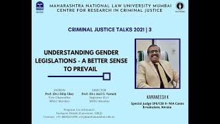 Understanding Gender Legislations | by Kamaneesh K | Criminal Justice Talks 3 (2021)