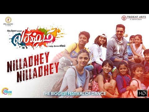 Lakshmi   Nilladhey Nilladhey   Tamil Song  Prabhu Deva  Ditya Bhande   Vijay  Sam CS Sathya Prakash