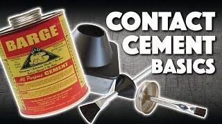 Contact Cement Basics