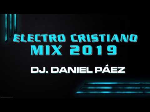 ELECTRO CRISTIANO MIX 2019 Dj CRISTI@NO D@NIEL P@EZ