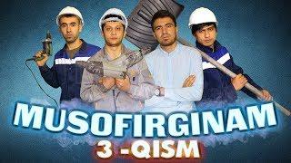 Мусофиргинам 3-кисм / Musofirginam 3-qism