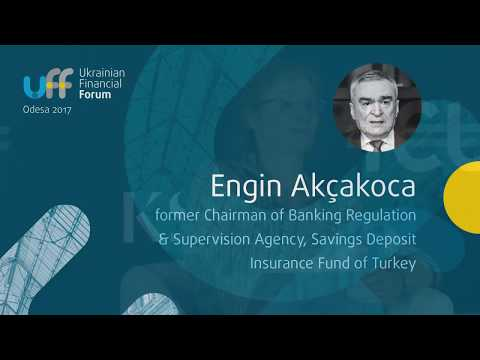 Ukrainian Financial Forum 2017 - Engin Akcakoca, SDIF Turkey