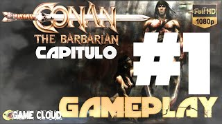 CONAN / GAMEPLAY EN ESPAÑOL / HD / Capitulo 1: EL CIMMERIO / PS3 (2007)