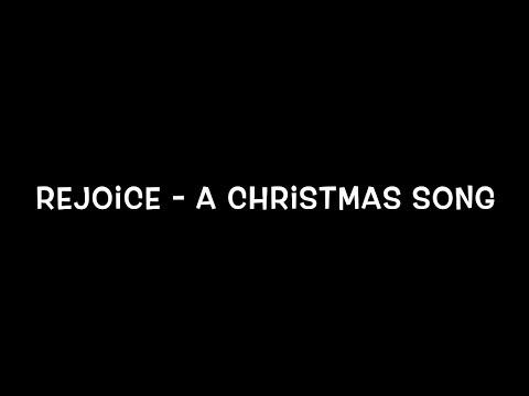 Rejoice - A Christmas song
