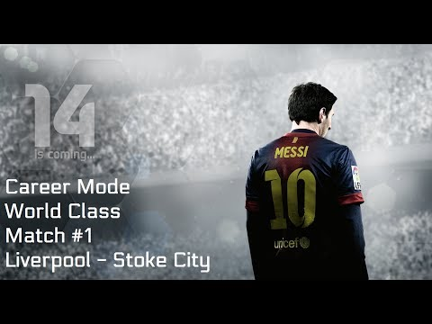 [PS4] Fifa 14 Career Mode - Match 1: Liverpool - Stoke City (No Transfers)