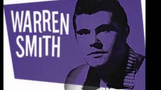 Warren Smith - I Like Your Kind Of Love.