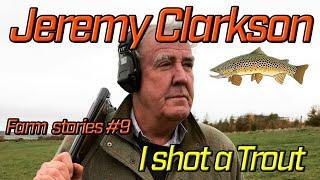 Jeremy Clarkson Farm Stories #9 - I Shot a Trout