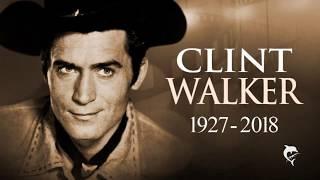Tribute to Clint Walker