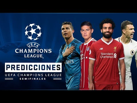 PREDICCIONES UEFA Champions League Semifinales 2018 (Previa y Pronóstico)