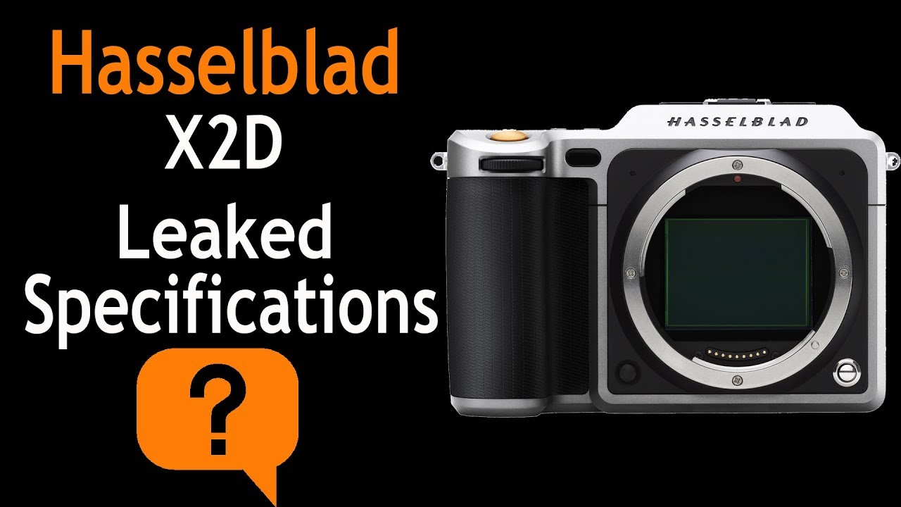 Hasselblad X2D Leaked Specifications