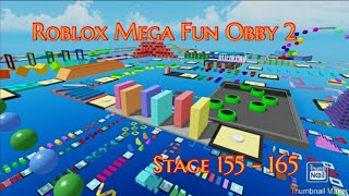 ROBLOX Mega Fun Obby 2 ✨ (Stage 155 - 165)