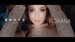Borys LBD - Roxana (Official Video)