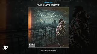 Rod Wave - Freeṡtyle [Pray 4 Love Deluxe]