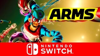 Arms Official Reveal Trailer - Nintendo Switch Presentation 2017