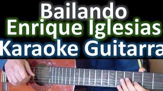 Bailando - Enrique Iglesias - Karaoke Guitar