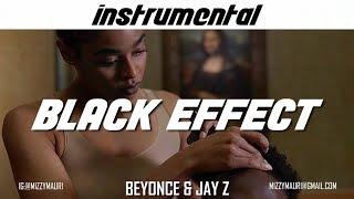Beyoncé & JAY-Z - BLACK EFFECT (INSTRUMENTAL) *reprod*
