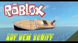 Roblox | Auf dem Schiff!