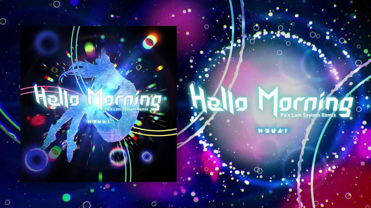 kizuna ai hello morning pa s lam system remix youtube