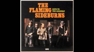 The Flaming Sideburns: Left Alone in the Danger Zone (Keys to the Highway)