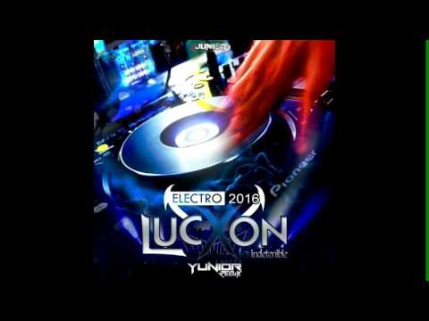 ELECTRO LUCXON 2016 YUNIOR REMIX