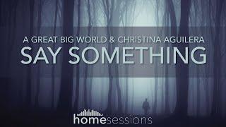 A Great Big World & Christina Aguilera - Say Something (Sachi & Kyo)