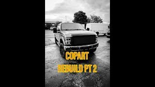 Rebuilding A Wrecked Ford F250 From Copart #2 Salvage Rebuild