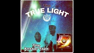 THE TRUE LIGHT ft Tos El Bashir, 9th Scientist, Amun-Ra, Honorable A'Yun & Aslaam Mahdi