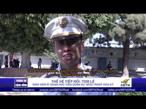 THẾ HỆ TIẾP NỐI: Tom Lê - Sinh viên sĩ quan học viện quân sự West Point