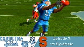 NCAA Football 2004 | North Carolina Tar Heels Dynasty | Ep.3 vs Syracuse Orangemen