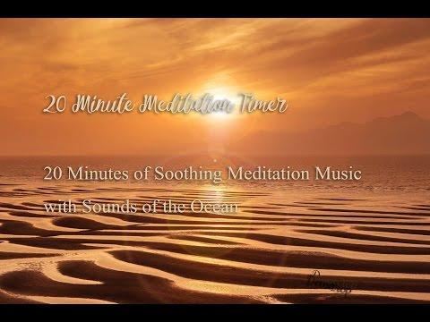 20 Min Meditation Music Timer - Deep Relaxation Music With Ocean Waves , Sleep, Power Nap, Massage