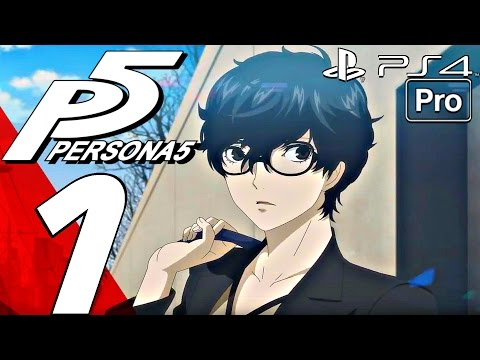 Persona 5 - English Walkthrough Part 1 - Prologue, The Awakening (PS4 PRO)