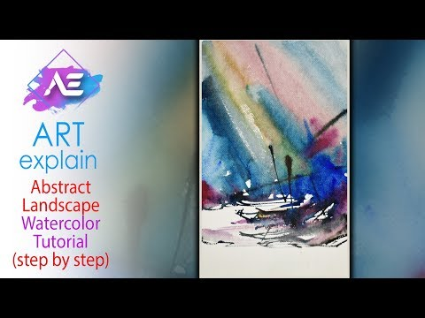Abstract Watercolor Painting demonstration | How to paint a watercolor landscape | Art Explain