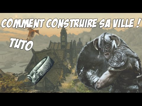tuto skyrim comment construire sa ville d tails. Black Bedroom Furniture Sets. Home Design Ideas