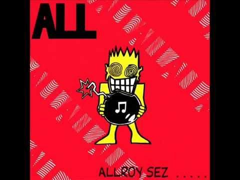 All - Allroy Sez [1988, FULL ALBUM]
